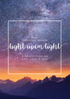Light Upon Light: A Collection of Letters on Life, Love and God Cover Image