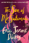 The Son of Mr. Suleman: A Novel Cover Image