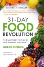 31-Day Food Revolution: Heal Your Body, Feel Great, and Transform Your World Cover Image