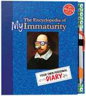 The Encyclopedia of My Immaturity: Your Own Personal Stinky Diary Ah [With Pen] Cover Image