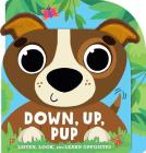 Down, Up, Pup: Listen, Look, and Learn Opposites Cover Image
