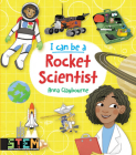 I Can Be a Rocket Scientist (Dover Children's Activity Books) Cover Image