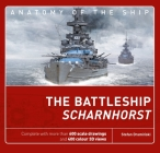 The Battleship Scharnhorst (Anatomy of The Ship) Cover Image