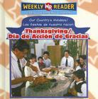 Thanksgiving Day/Dia de Accion de Gracias (Our Country's Holidays/Las Fiestas de Nuestra Nacion) Cover Image