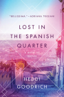 Lost in the Spanish Quarter: A Novel of Naples Cover Image