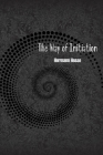 The Way of Initiation: How to Attain Knowledge of the Higher Worlds Cover Image