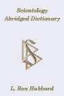 Scientology Abridged Dictionary: Scientology Dissemination Series 3 Cover Image