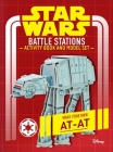 Star Wars: Battle Stations Activity Book and Model: Make Your Own AT-AT Cover Image