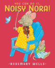You Can Do It, Noisy Nora! Cover Image
