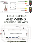 Electronics and Wiring for Model Railways Cover Image