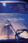 Darker Than Blue: On the Moral Economies of Black Atlantic Culture (W.E.B. Du Bois Lectures) Cover Image