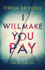 I Will Make You Pay Cover Image
