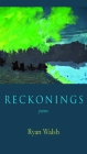 Reckonings: Poems Cover Image