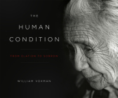 The Human Condition: From Elation To Sorrow Cover Image