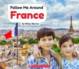 France (Follow Me Around) (Library Edition) Cover Image