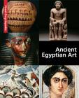 Ancient Egyptian Art: A Visual Encyclopedia Cover Image