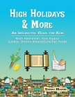 High Holidays & More: An Interactive Guide for Kids: Rosh Hashanah, Yom Kippur, Sukkot, Shmini Atzeret/Simchat Torah Cover Image