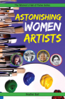 Astonishing Women Artists (Women's Hall of Fame) Cover Image