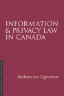 Information and Privacy Law in Canada (Essentials of Canadian Law) Cover Image