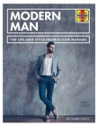 Modern Man: The Life and Style Instruction Manual Cover Image