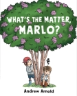 What's the Matter, Marlo? Cover Image