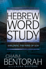 Hebrew Word Study, Volume 2: Exploring the Mind of God Cover Image