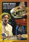 Gypsy Music: The Balkans and Beyond (Reverb) Cover Image