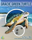 Gracie Green Turtle Finds Her Beach: A Harry Hawksbill Sea Turtle Adventure Cover Image