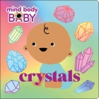 Mind Body Baby: Crystals Cover Image
