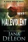 Malevolent (Shaye Archer #1) Cover Image
