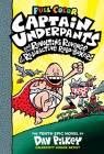 Captain Underpants and the Revolting Revenge of the Radioactive Robo-Boxers: Color Edition (Captain Underpants #10) (Color Edition) Cover Image