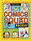 Comics Squad 1: Recess! Cover Image