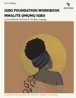 Igbo Immersion Workbook: ?m?m? Igbo Miri Emi (Native Tongue - Igbo Workbooks #2) Cover Image