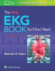 The Only EKG Book You'll Ever Need Cover Image