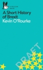 A Short History of Brexit (Pelican Books) Cover Image