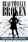Beautifully Broken Cover Image