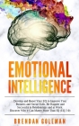 Emotional Intelligence: Develop and Boost Your EQ to Improve Your Business and Social Skills. Be Happier and Successful in Love and at Work. D Cover Image