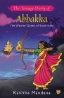 The Teenage Diary of Abbakka Cover Image