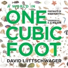 A World in One Cubic Foot: Portraits of Biodiversity Cover Image