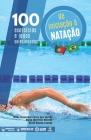 100 exercícios e jogos selecionados de iniciação à nataçao Cover Image