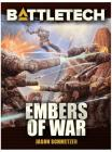 Battletech: Embers of War (Jason Schmetzer) Cover Image