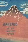 Kakeibo Art Of Japanese Saving: Japanese Art Of Saving - Household Budget Manager - Household Finance Control - Save Money - Household Finance Ledger Cover Image