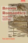 Brown Romantics: Poetry and Nationalism in the Global Nineteenth Century (Transits: Literature) Cover Image
