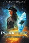 Privateer: Alexis Carew #5 Cover Image