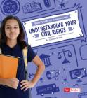 Understanding Your Civil Rights (Kids' Guide to Government) Cover Image