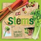 Stems (Learn about Plants!) Cover Image
