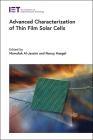 Advanced Characterization of Thin Film Solar Cells (Energy Engineering) Cover Image