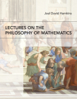 Lectures on the Philosophy of Mathematics Cover Image