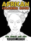 African Coloring Book for Adults and Kids Midnight Edition: Traditional African American Heritage & Culture Inspired Art and Designs to Relieve Stress Cover Image