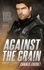 Against the Grain (Thirds #5) Cover Image